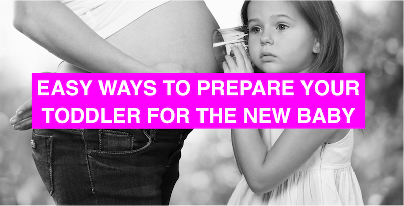 Easy ways to prepare your toddler for the new baby