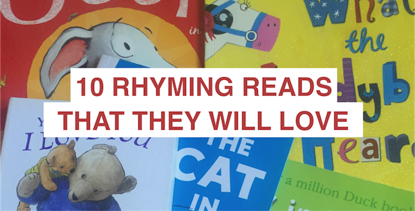 10 rhyming reads they'll love