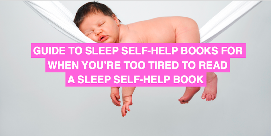 Everything you need to know about sleep self-help books when you're too tired to read one