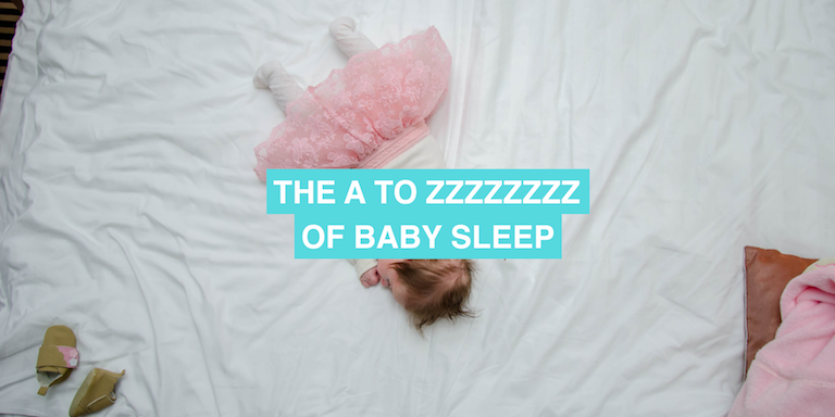 The A to Zzzzzzz of baby sleep
