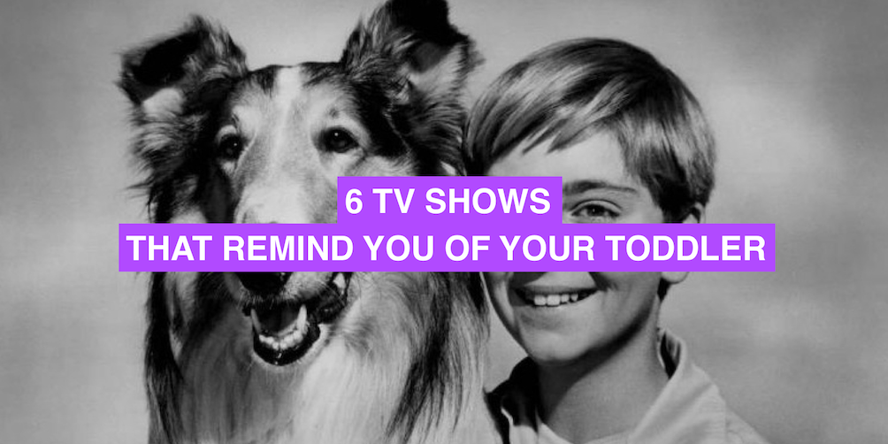 6 TV shows that remind you of your toddler