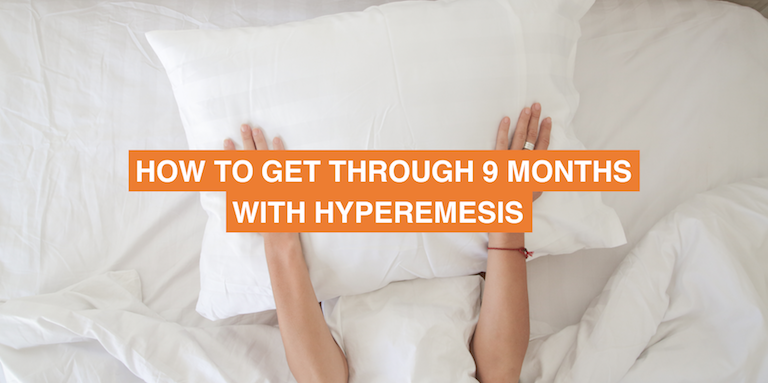 How to get through hyperemesis