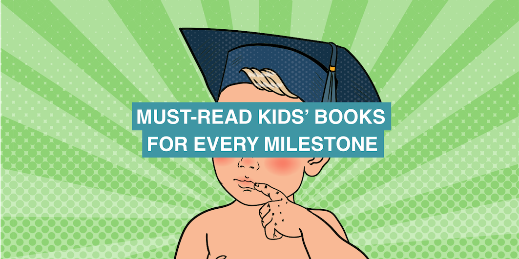 Books for every milestone