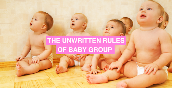 The unwritten rules of baby group