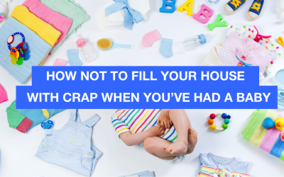 How not to fill your house with crap when you have a baby